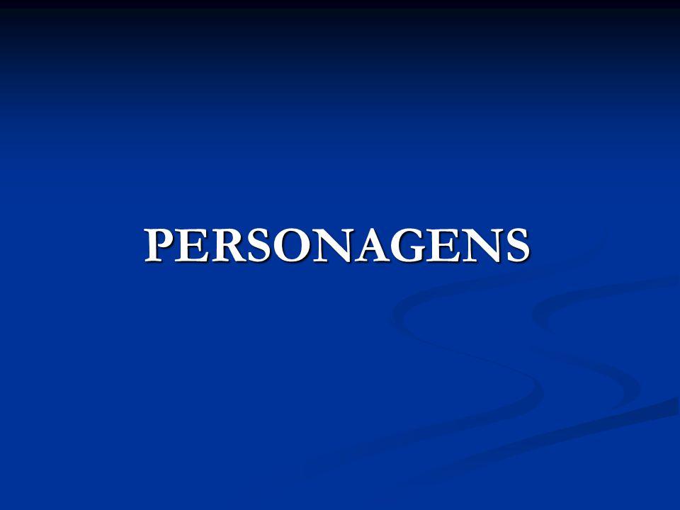 PERSONAGENS PERSONAGENS