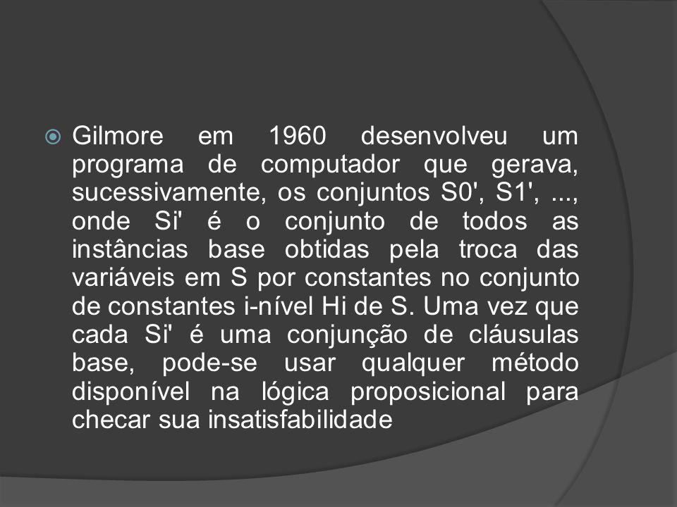  Gilmore usou o método multiplicativo.