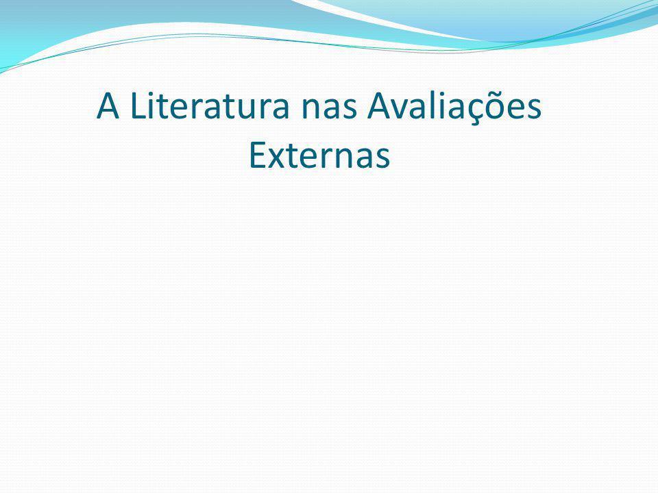 A Literatura nas Avaliações Externas