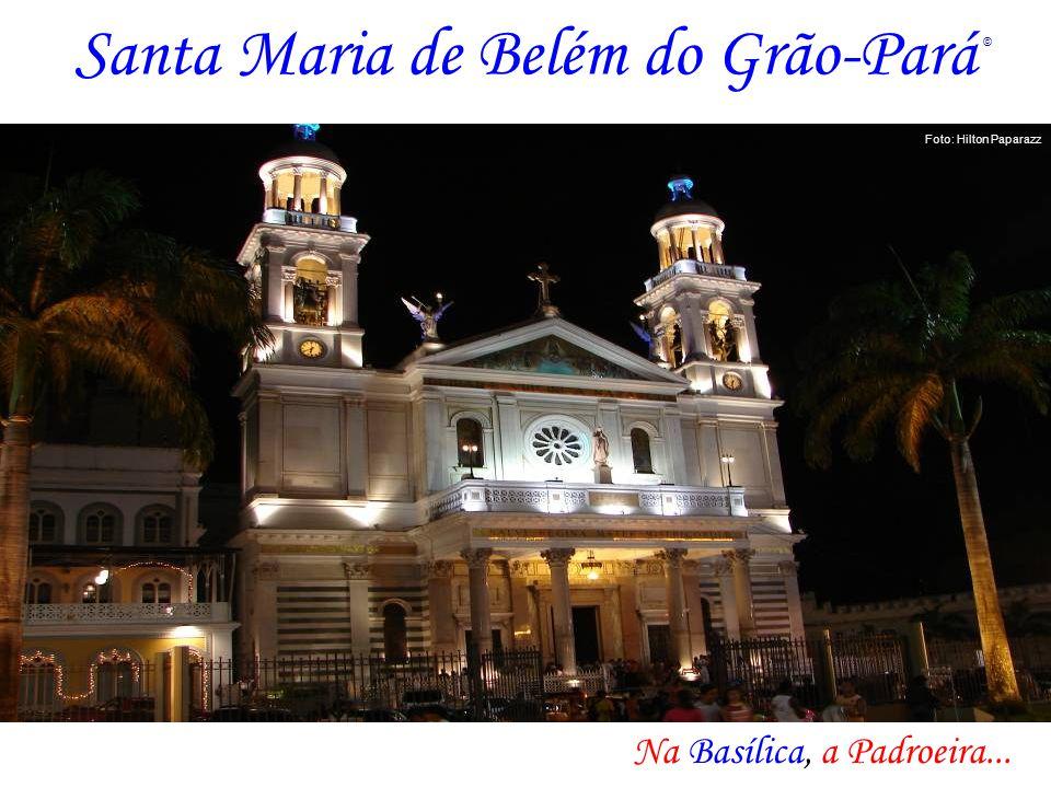 Santa Maria de Belém do Grão-Pará Na Basílica, a Padroeira... Foto: Hilton Paparazz ©