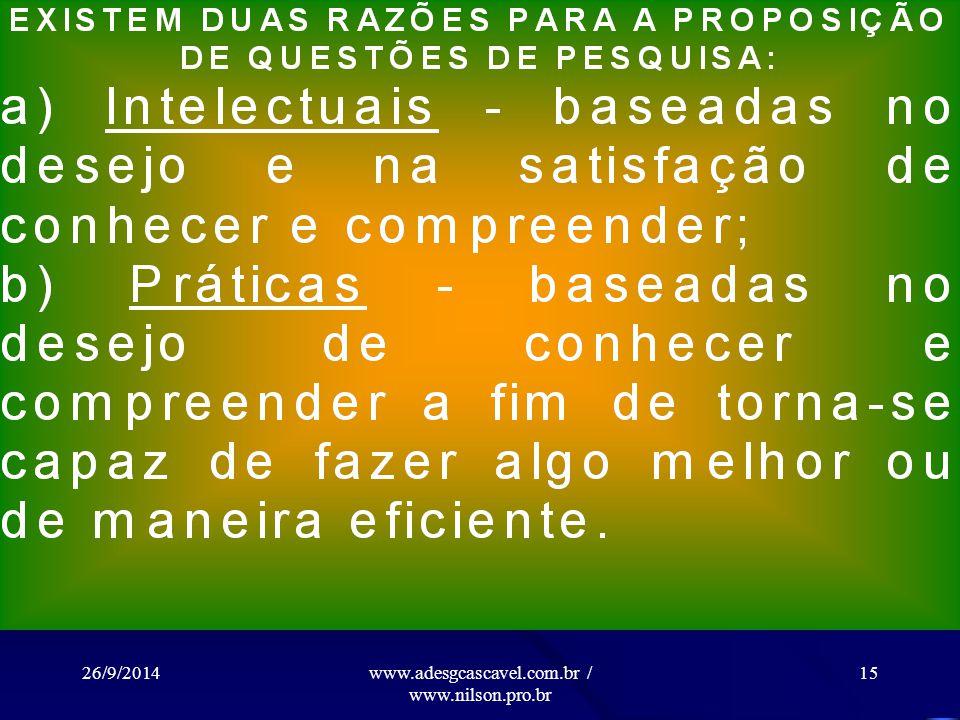 26/9/2014www.adesgcascavel.com.br / www.nilson.pro.br 14