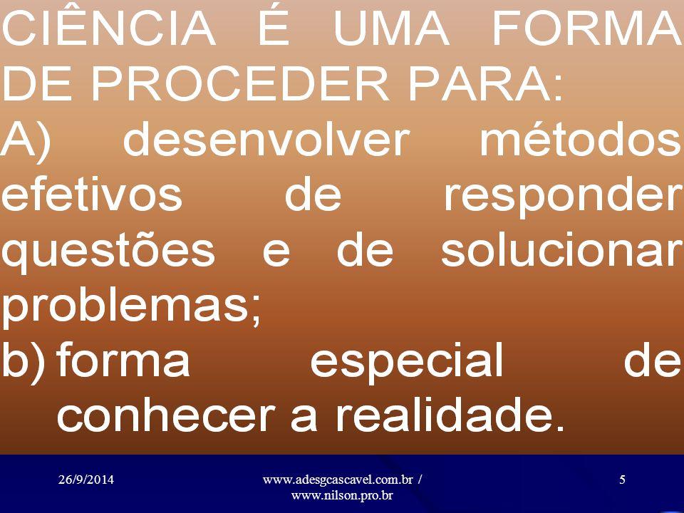 26/9/2014www.adesgcascavel.com.br / www.nilson.pro.br 15