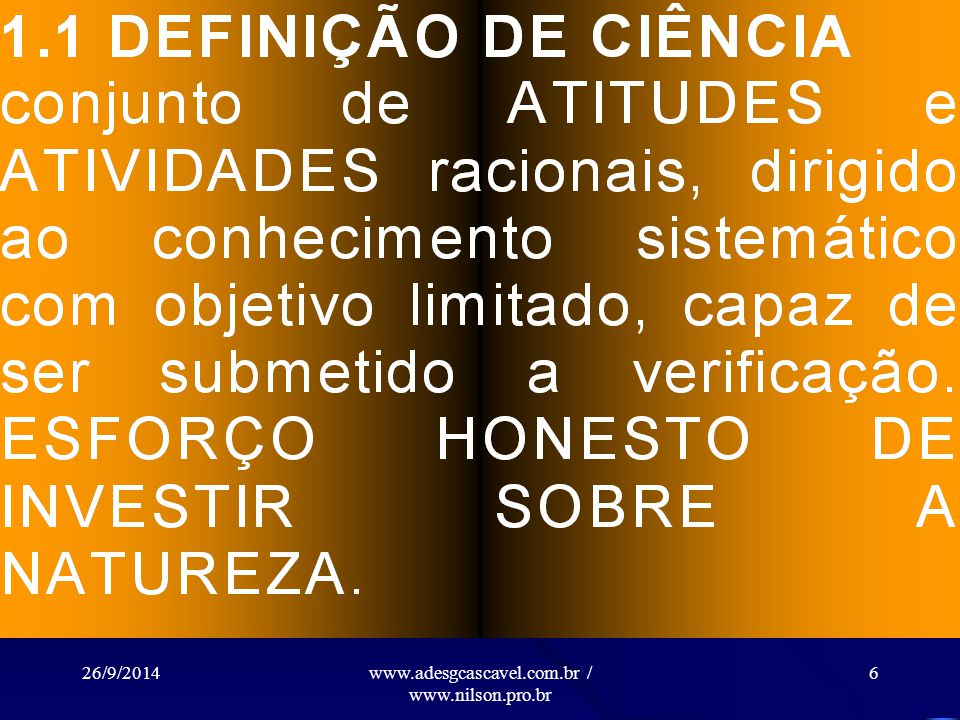 26/9/2014www.adesgcascavel.com.br / www.nilson.pro.br 26