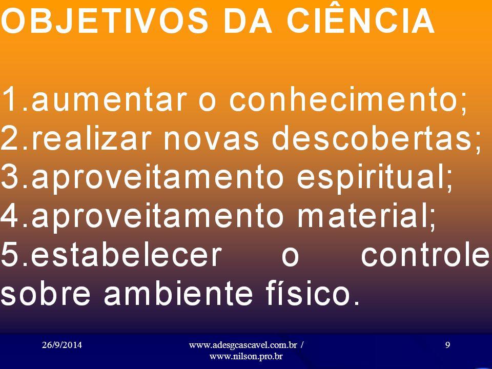 26/9/2014www.adesgcascavel.com.br / www.nilson.pro.br 19