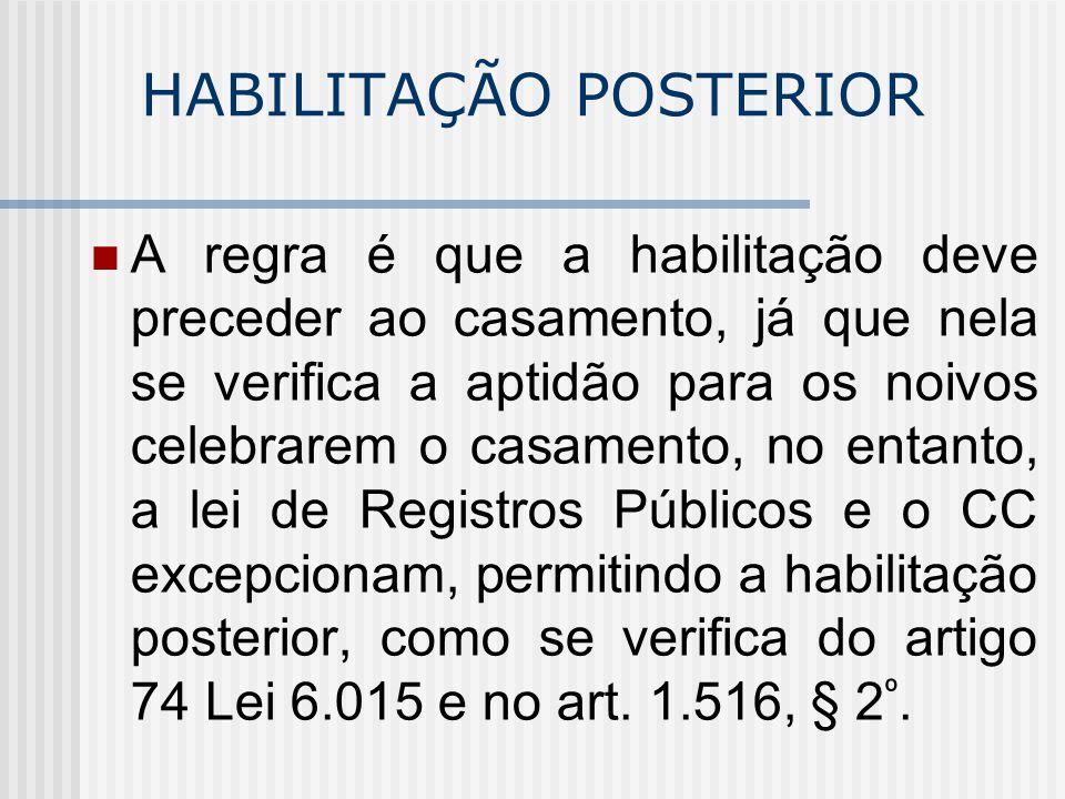 INTERVENÇÃO DO MP É obrigatória a intervenção do Ministério Público no processo de habilitação (art.1526 Cce art.