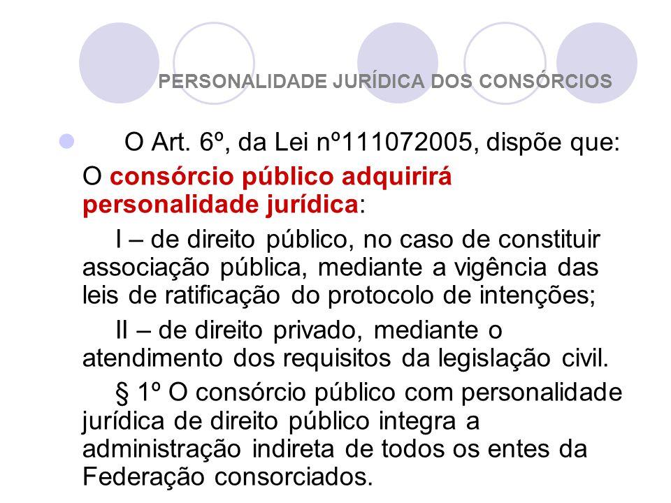 PERSONALIDADE JURÍDICA DOS CONSÓRCIOS O Art.