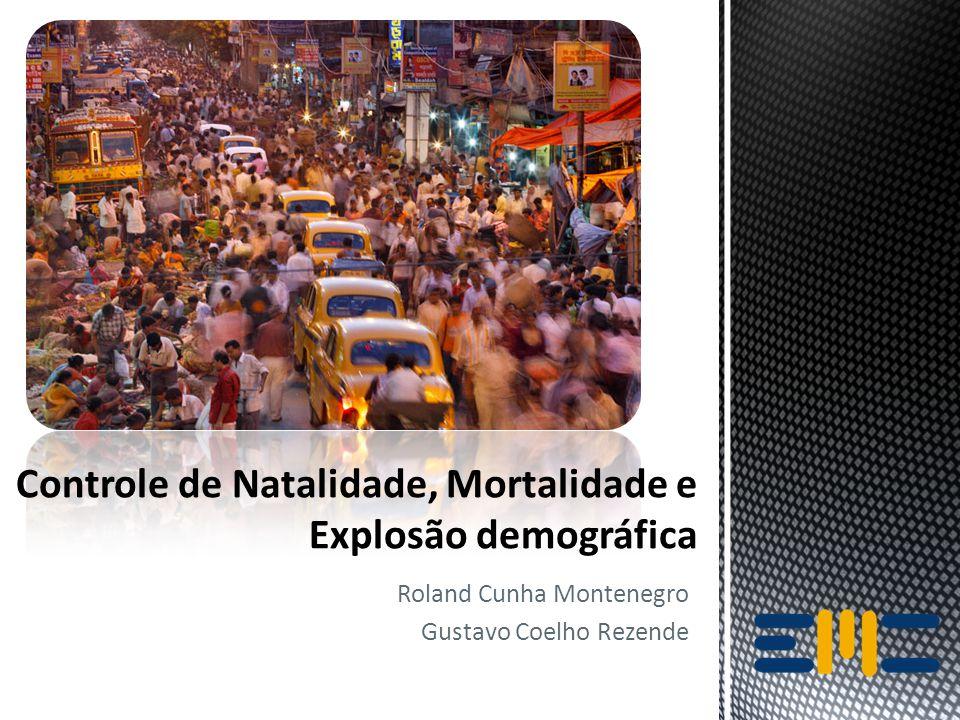 Controle de Natalidade, Mortalidade e Explosão Demográfica 12