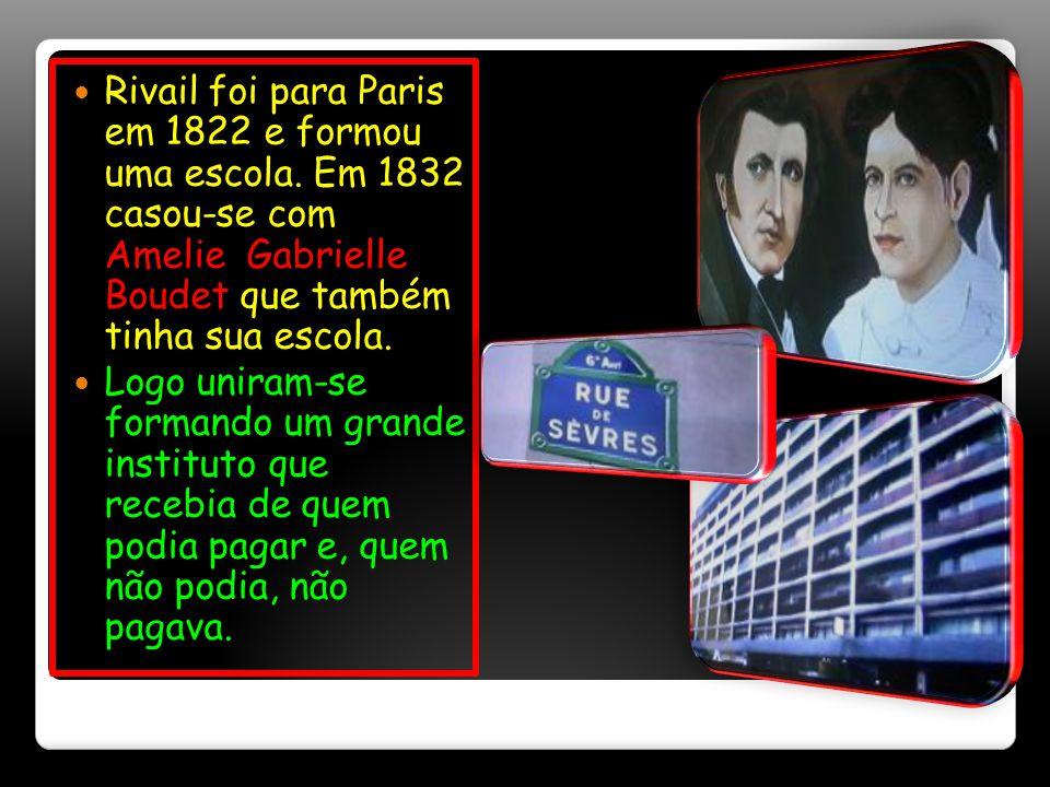 Rivail foi para Paris em 1822 e formou uma escola.