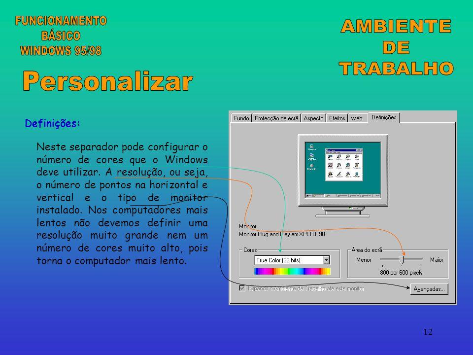 12 Definições: Neste separador pode configurar o número de cores que o Windows deve utilizar.