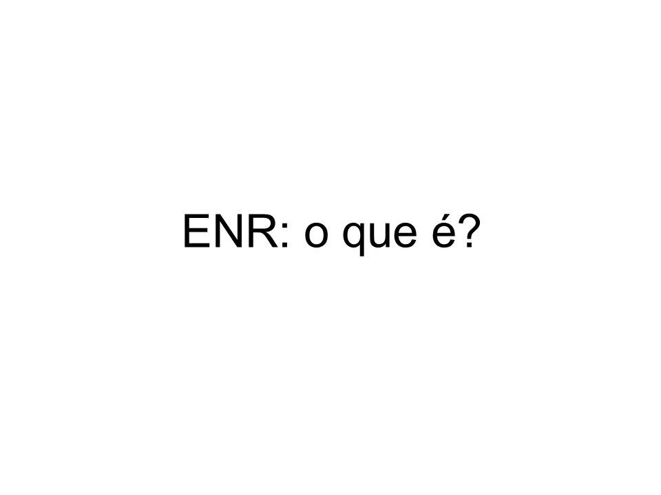 ENR: o que é?