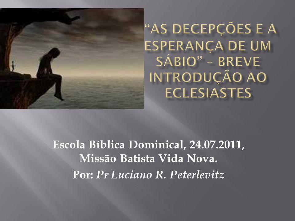  1 Título do livro  Eclesiastes , palavra de origem grega, relacionada com ekklesia, assembléia .