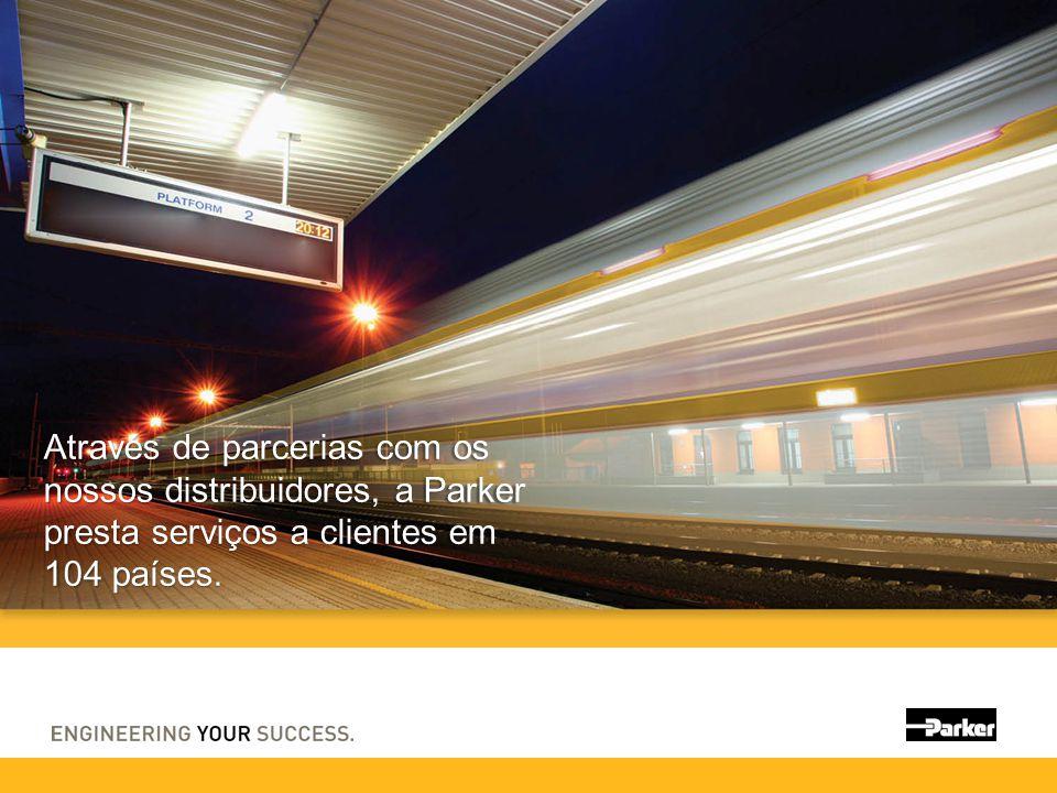 Através de parcerias com os nossos distribuidores, a Parker presta serviços a clientes em 104 países.