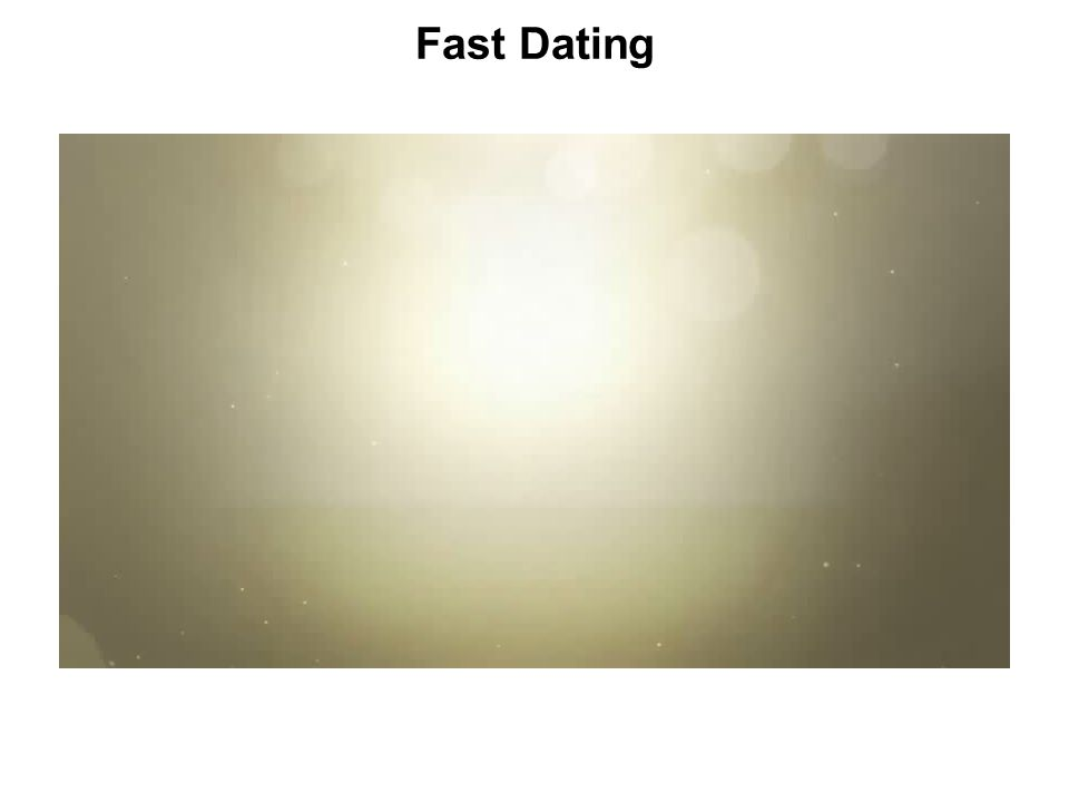 Fast Dating