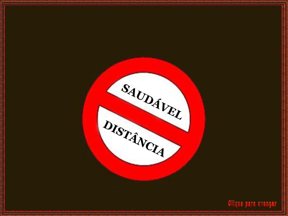 SAUDÁVEL DISTÂNCIA