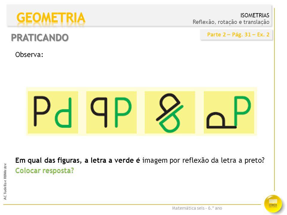 Matemática seis – 6.º ano AC Tudella e RBMestre Desenha a imagem de C por reflexão em r.