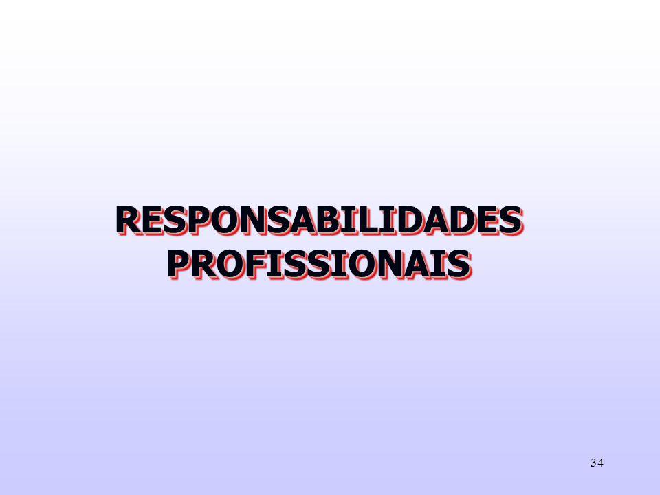 34 RESPONSABILIDADES PROFISSIONAIS