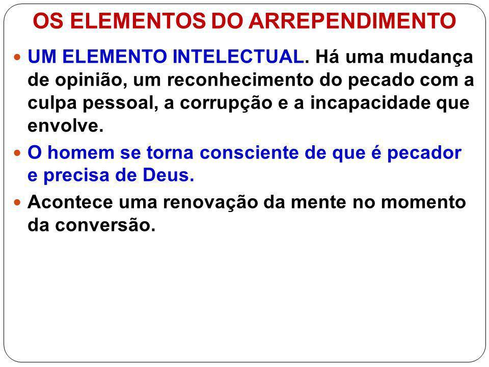 OS ELEMENTOS DO ARREPENDIMENTO UM ELEMENTO EMOCIONAL.