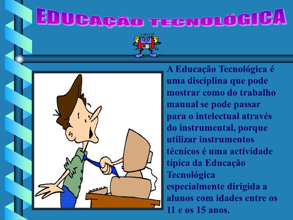 Tanto a Educação Tecnológica como educação técnica oferecem a aquisição de saberes concretos e de capacidades cognitivas, operativas e atitudinais.