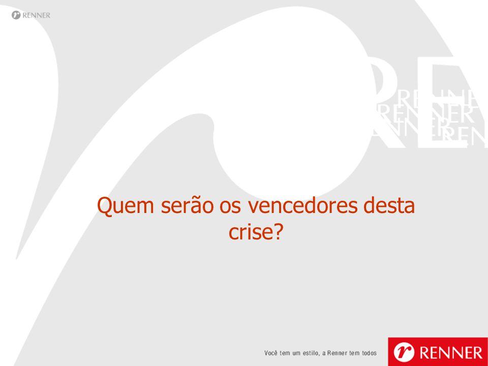 Quem serão os vencedores desta crise?