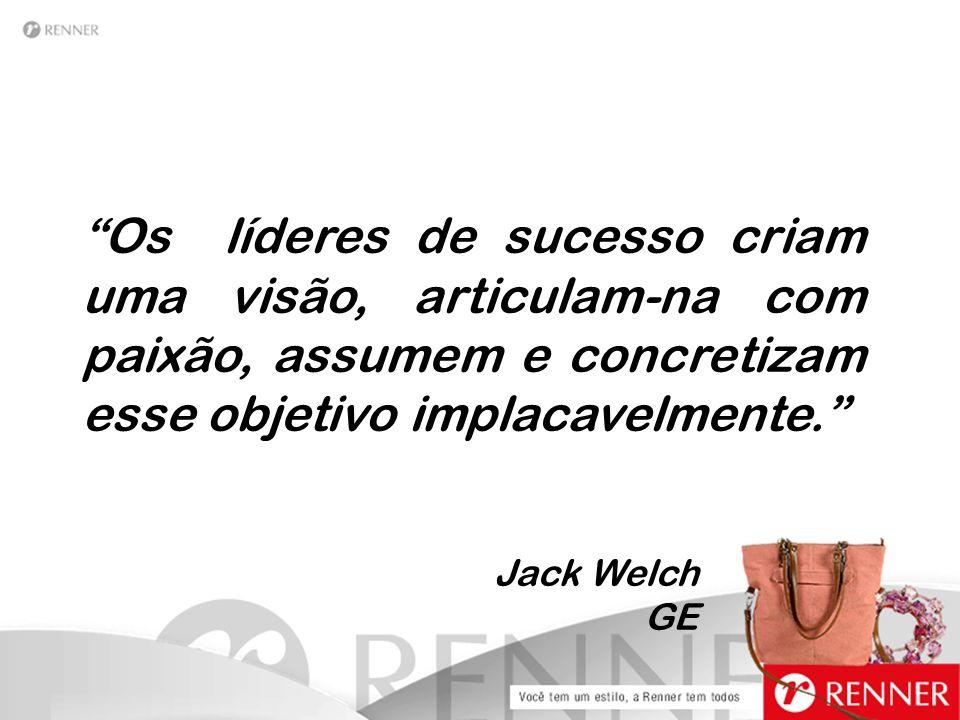""""""" Os líderes de sucesso criam uma visão, articulam-na com paixão, assumem e concretizam esse objetivo implacavelmente."""" Jack Welch GE"""