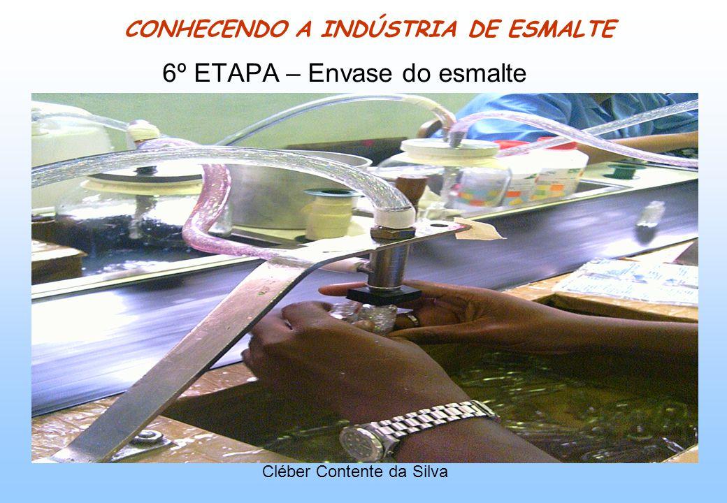 CONHECENDO A INDÚSTRIA DE ESMALTE 6º ETAPA – Envase do esmalte Cléber Contente da Silva