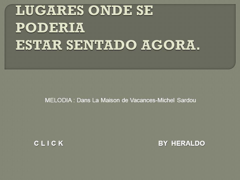 BY HERALDO CLICK MELODIA : Dans La Maison de Vacances-Michel Sardou
