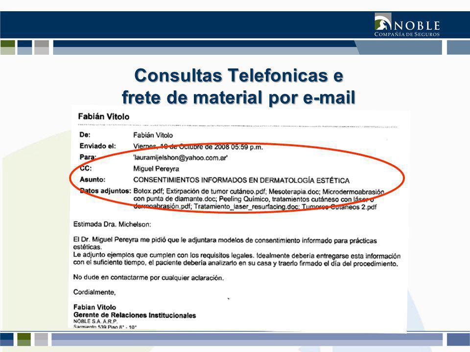Consultas Telefonicas e frete de material por e-mail