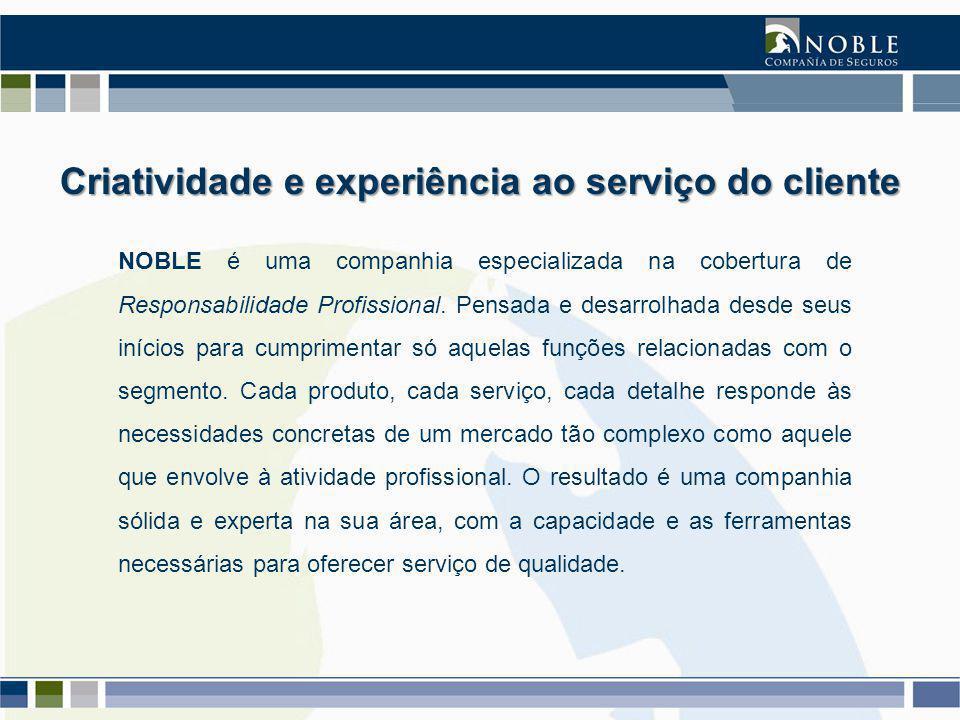 NOBLE é uma companhia especializada na cobertura de Responsabilidade Profissional.