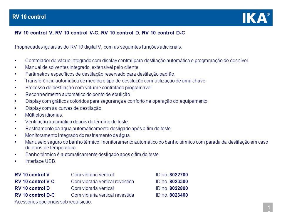 12 RV 10 control V, RV 10 control V-C, RV 10 control D, RV 10 control D-C Propriedades iguais as do RV 10 digital V, com as seguintes funções adiciona