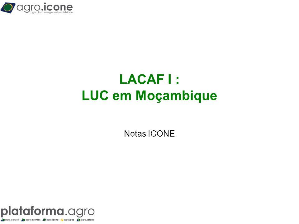 T LACAF I : LUC em Moçambique Notas ICONE