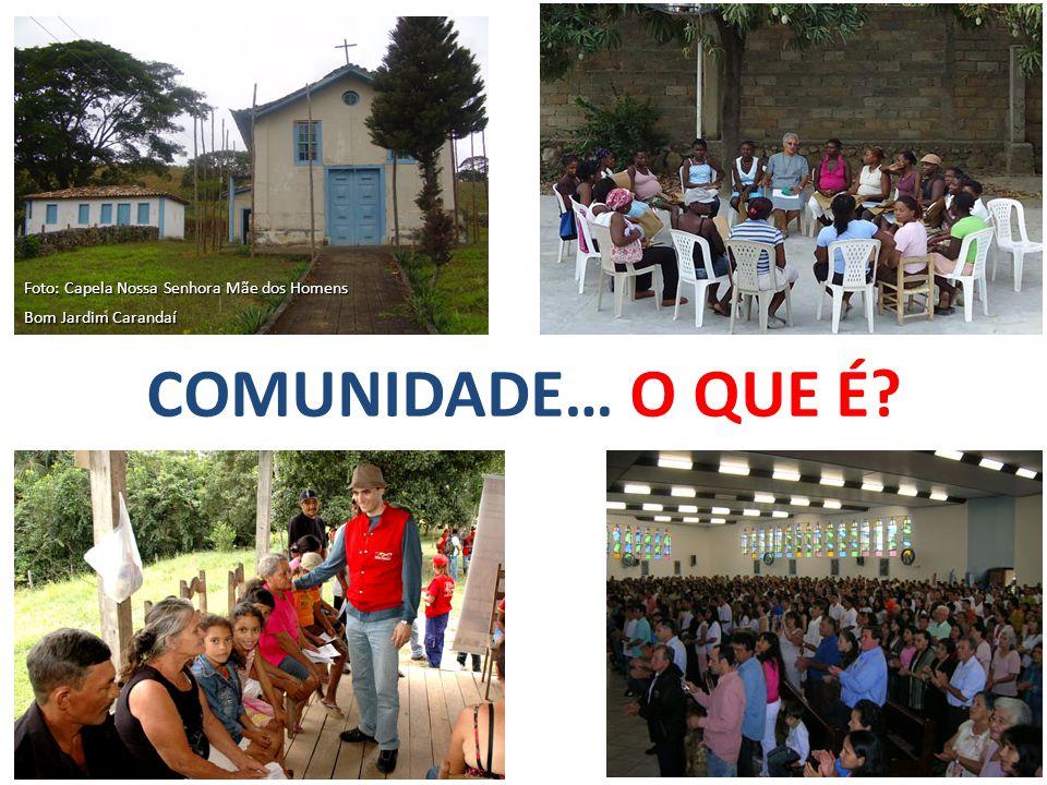 PODEMOS DIZER QUE: COMUNIDADE = Vida em comum… a SERVIÇO A PALAVRA ESTÁ LIGADA A MUNUS , QUE SIGNIFICA SERVIÇO, COMPROMISSO.