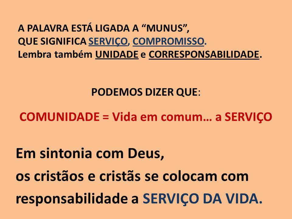 AS PESSOAS QUE SEGUIAM A JESUS PARA FORMAR COMUNIDADE COM ELE NÃO ERAM SANTAS.