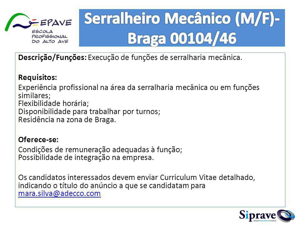 A Kelly Services recruta para empresa sua cliente situada em Braga, Serralheiro Civil (m/f).