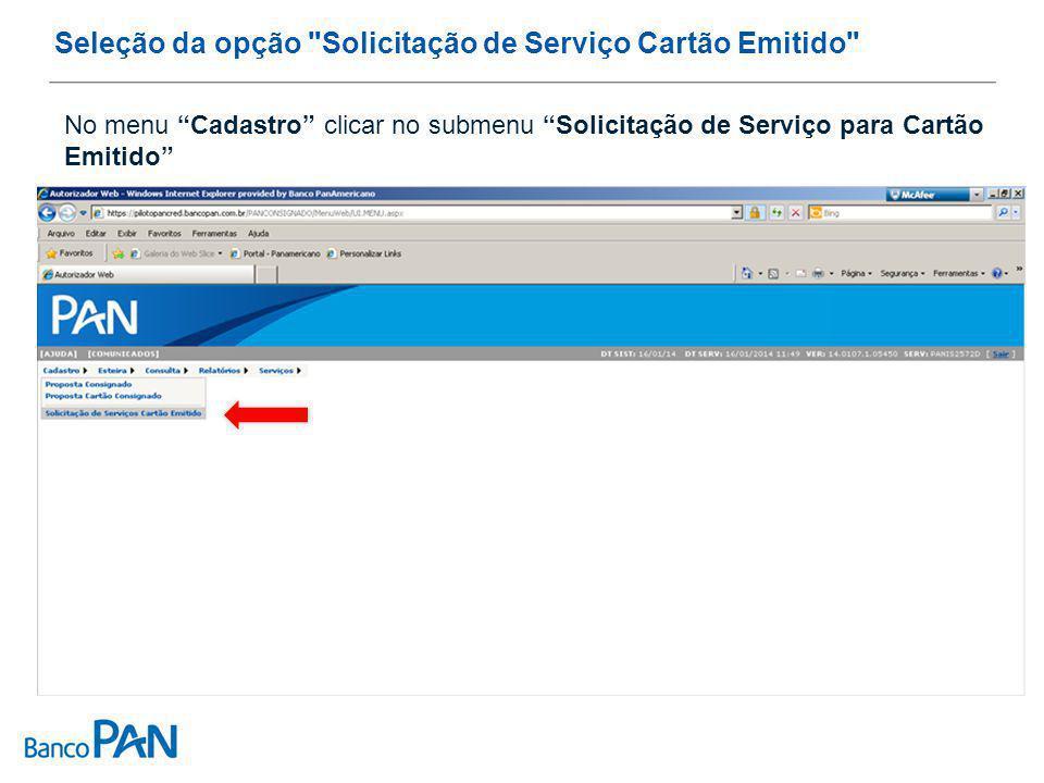 Seleção da opção Solicitação de Serviço Cartão Emitido No menu Cadastro clicar no submenu Solicitação de Serviço para Cartão Emitido