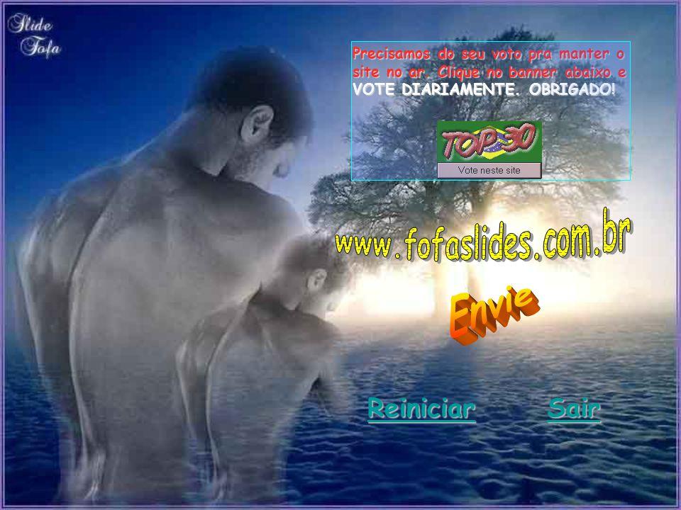 Reiniciar Sair Precisamos do seu voto pra manter o site no ar.