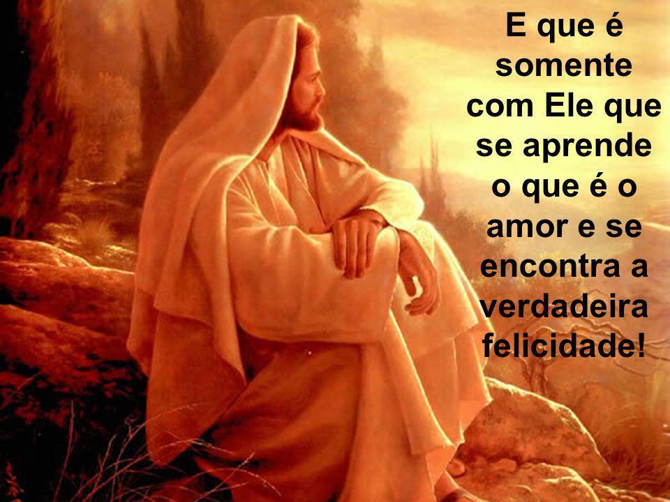 Enfim, ser cristão é ter a certeza de que a presença de Jesus traz paz e tranquilidade.
