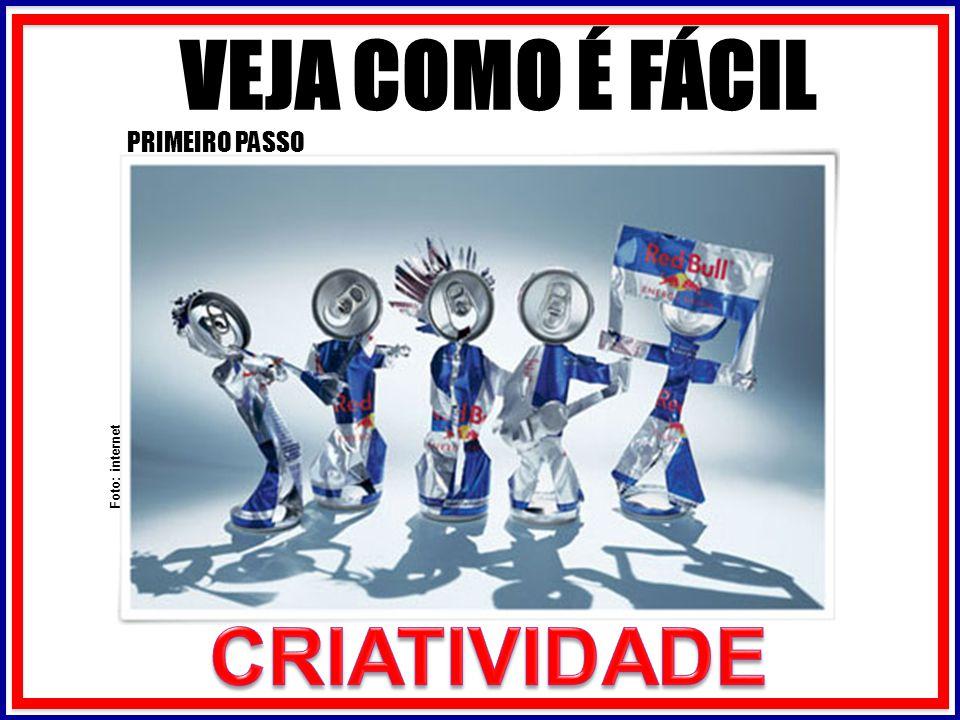 PRIMEIRO PASSO Foto: internet