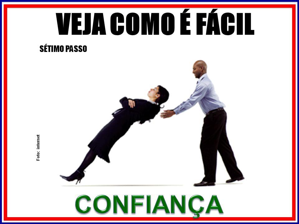 VEJA COMO É FÁCIL SÉTIMO PASSO Foto: internet