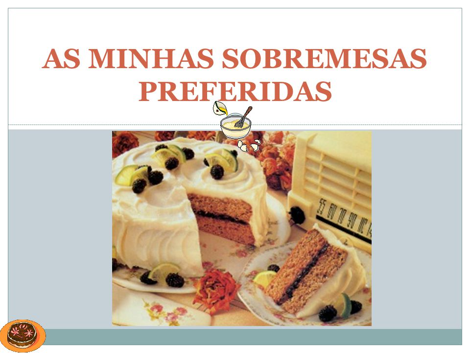 AS MINHAS SOBREMESAS PREFERIDAS