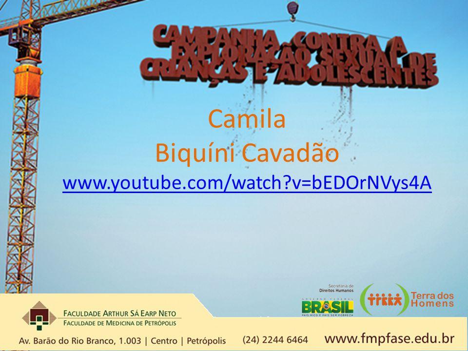 Camila Biquíni Cavadão www.youtube.com/watch?v=bEDOrNVys4A