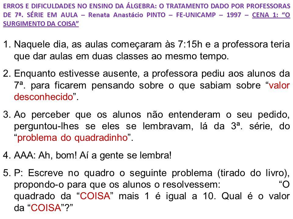 ERROS E DIFICULDADES NO ENSINO DA ÁLGEBRA: O TRATAMENTO DADO POR PROFESSORAS DE 7ª.