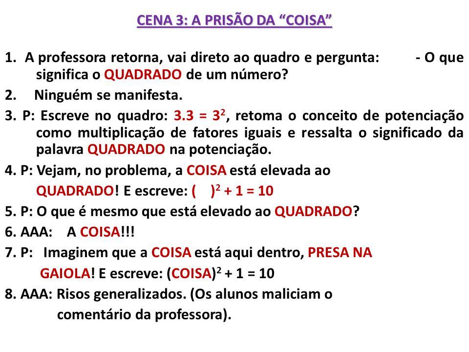 CENA 3: A PRISÃO DA COISA 1.