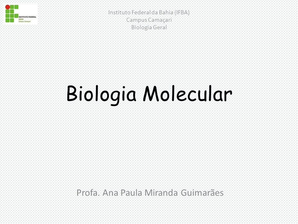 Biologia Molecular Profa.