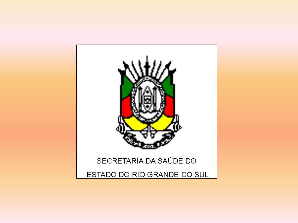 SECRETARIA DA SAÚDE DO ESTADO DO RIO GRANDE DO SUL
