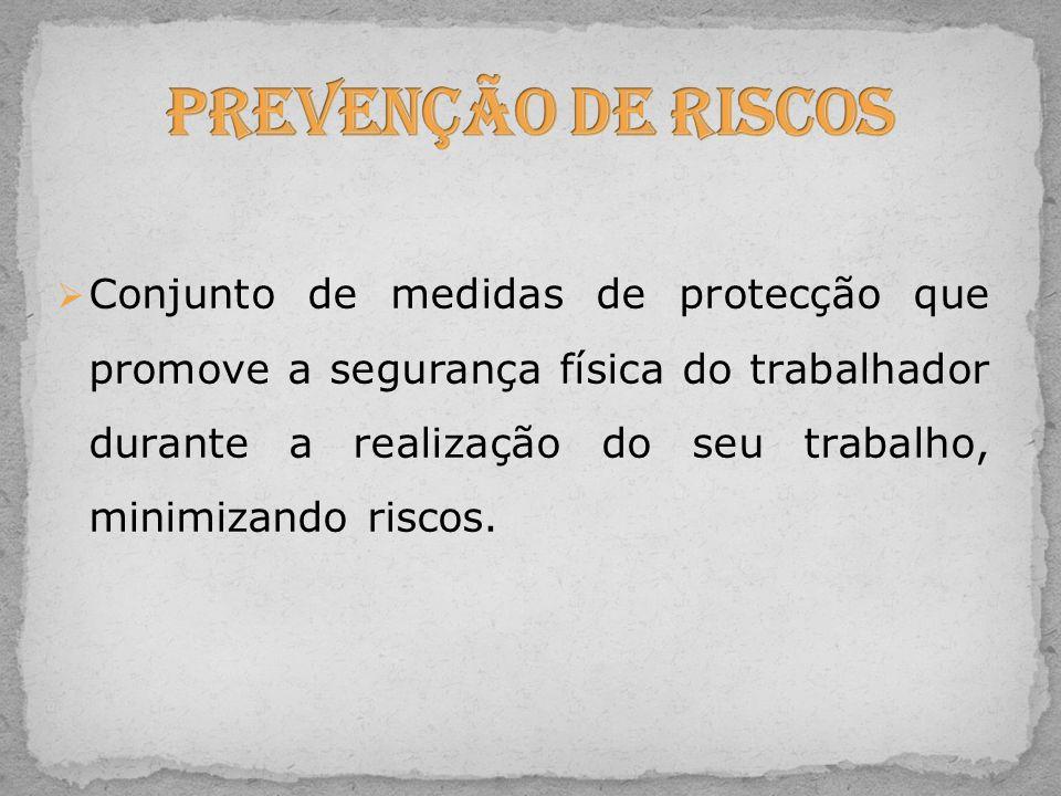 Conjunto de medidas de protecção que promove a segurança física do trabalhador durante a realização do seu trabalho, minimizando riscos.