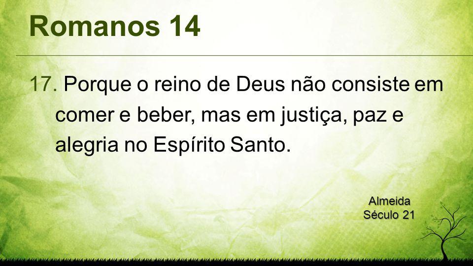 Romanos 14 17.