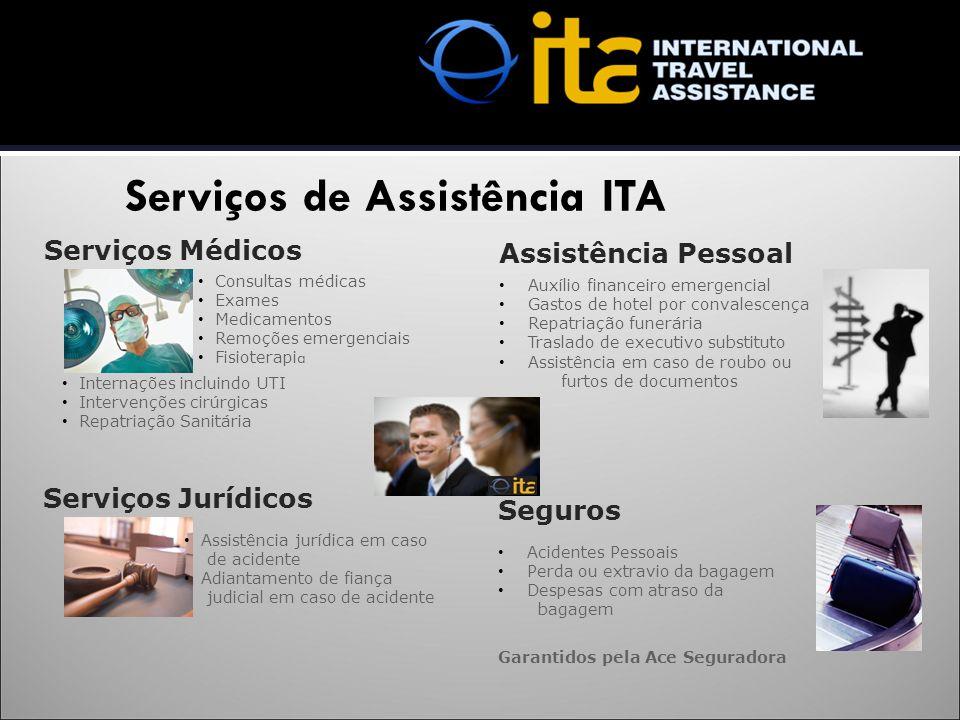 Serviços de Assistência ITA Serviços Médicos Serviços Jurídicos Assistência Pessoal Consultas médicas Exames Medicamentos Remoções emergenciais Fisiot