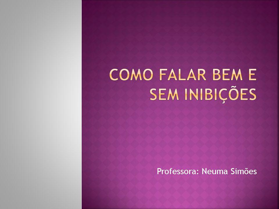 Professora: Neuma Simões