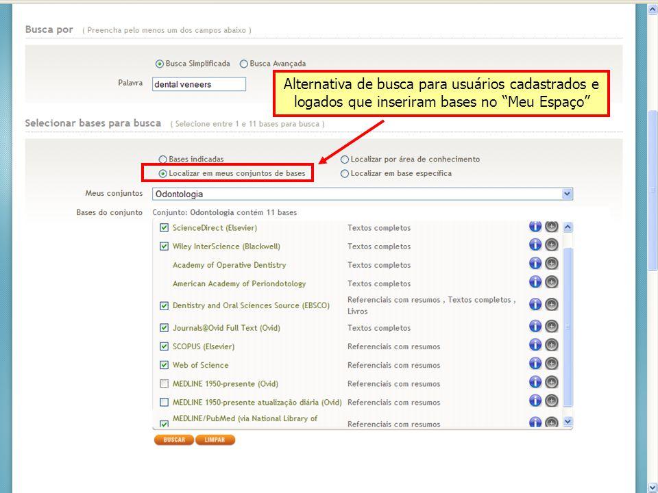 Alternativa de busca para usuários cadastrados e logados que inseriram bases no Meu Espaço