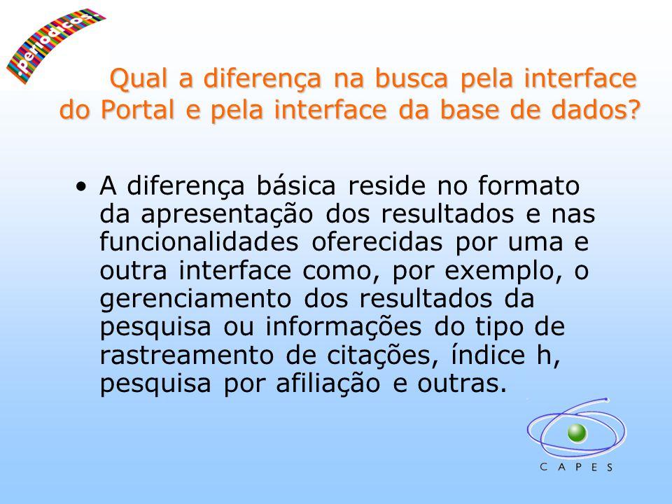 Qual a diferença na busca pela interface do Portal e pela interface da base de dados.